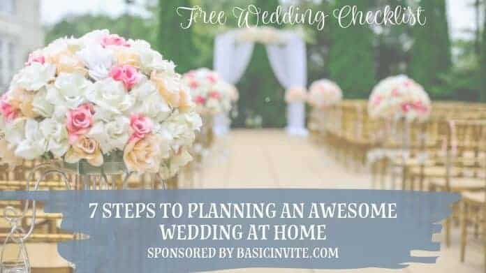 7 steps to Planning a Wedding at Home
