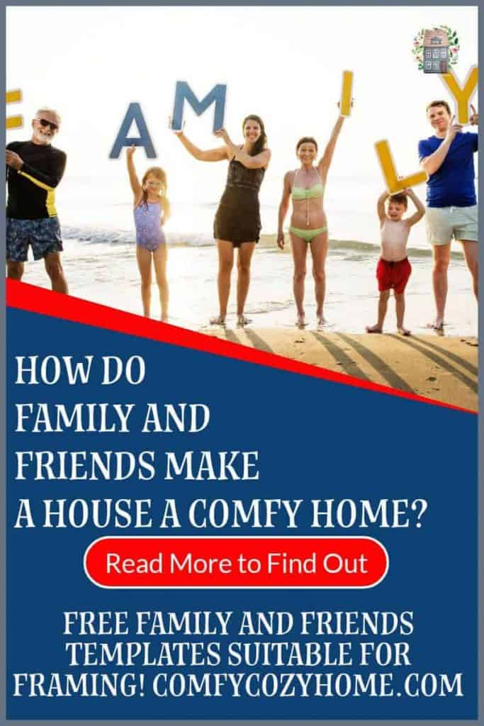 Family and Friends make a Comfy, Cozy Home