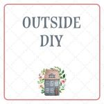 Outside DIY