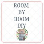 Room by Room DIY