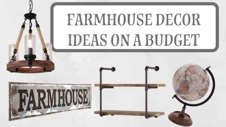 Farmhouse Decor Ideas on a Budget