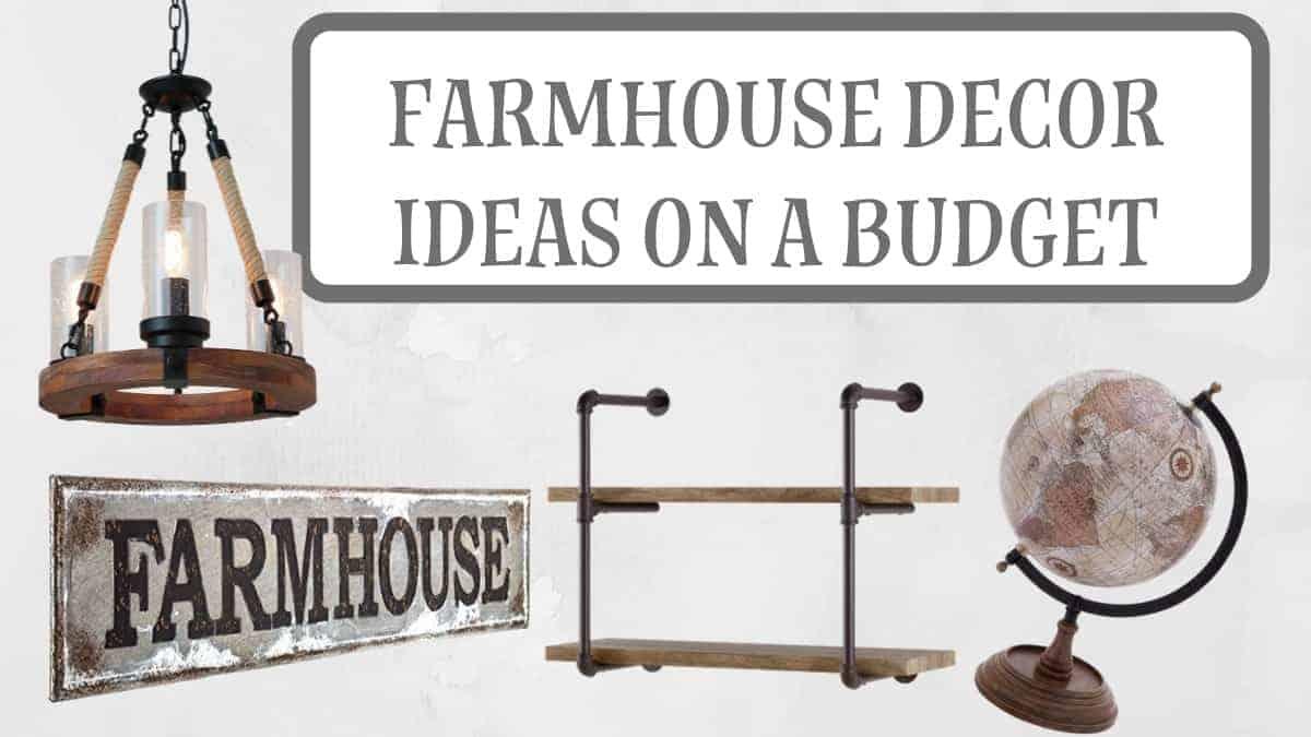 Farmhouse Decor Ideas on a Budget