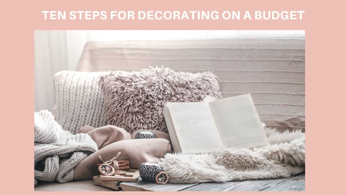 Ten Steps for Decorating on a Budget